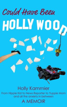 Could Have Been Holly Wood Book Cover